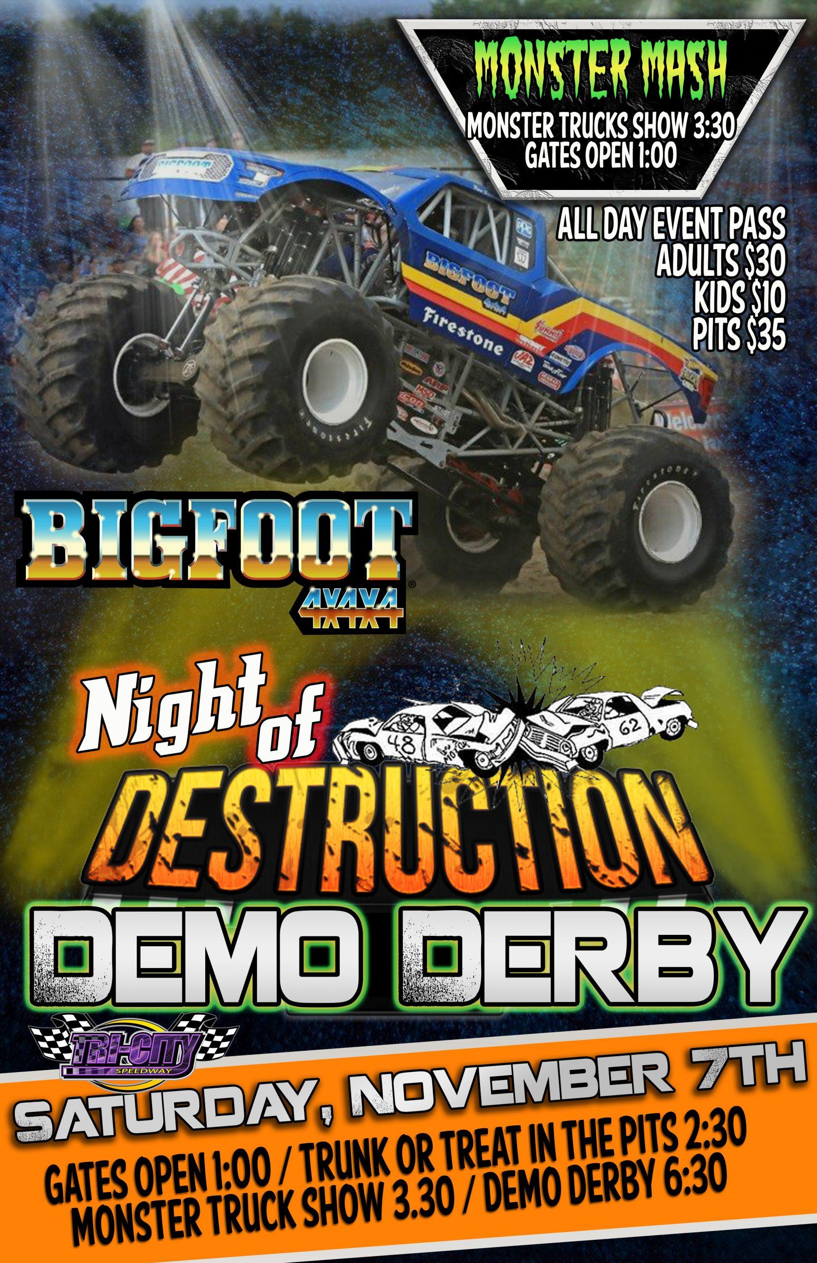 sat nov 7 big foot monster truck madness halloween monster mash with demo derby trailer races kids power wheel demo tri city speedway power wheel demo tri city speedway